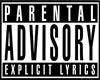 ペアレンタル・アドバイザリー(Parental Advisory)って何?