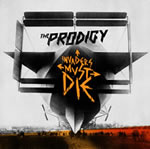 "来日公演ご招待も! ""THE PRODIGY 『INVADERS MUST DIE』 SPECIAL""!"