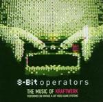 本家も公認!クラフトワークの8ビット・カヴァー集『8-Bit Operators』が日本発売決定