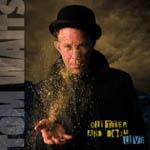 トム・ウェイツ、最新ライヴ・アルバムを11月にリリース