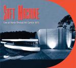 ソフト・マシーン、ワイアット在籍時の71年ノルウェー公演をCD化