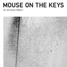mouse on the keys、待望の1stフル・アルバムを発表! レコ発ファイナルはtoe&envy