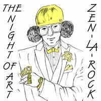 ZEN-LA-ROCK、一大コンセプト・アルバム『THE NIGHT OF ART』が発売!