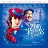 ディズニー映画「メリー・ポピンズ リターンズ」OSTが3形態同時発売