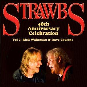 リック・ウェイクマン参加、ストローブスの40周年記念ライヴ盤が2タイトル発売
