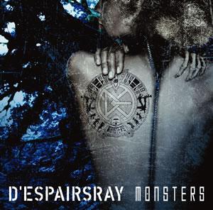 D'espairsRay、待望のニュー・アルバム『MONSTERS』発売!