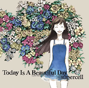 supercell、2ndアルバム『Today Is A Beautiful Day』の詳細が明らかに!