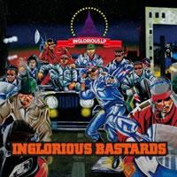INGLORIOUS BASTARDS、待望の1stアルバム『INGLORIOUS LP』を発表!