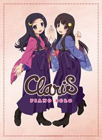 現役女子高生アイドル・ユニット、ClariSのピアノ曲集が登場!