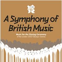 ロンドン五輪・閉会式の公式サントラ『A Symphony of British Music』が配信スタート!