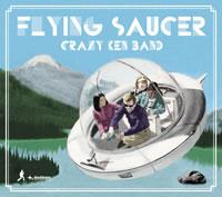 クレイジーケンバンド新作『FLYING SAUCER』発売決定!