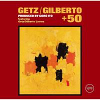 『ゲッツ / ジルベルト + 50』のスペシャル・ライヴが開催決定