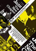 ロバート・グラスパーを軸に00年代以降の海外ジャズ・シーンを紹介『JAZZ The New Chapter』