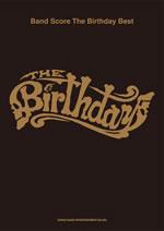 The Birthdayのベスト・スコアがパワーアップ