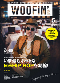 AK-69��ɽ�������WOOFIN'�ٺǿ��桢�ý��ϡ�Diggin' The Hip Hop��