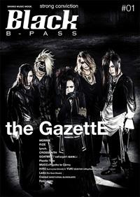 "the GazettEが表紙を飾る""黒いB-PASS""、『Black B-PASS』が発売"