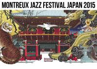 〈モントルー・ジャズ・フェスティバル・ジャパン 2015〉が開幕 オープニングにはシャソル、モッキーが登場