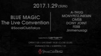 DONY JOINT、FEBB、A-THUGら出演、〈BLUE MAGIC〉のデイ・イベント開催