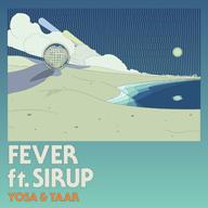 YOSA & TAAR、SIRUPを客演に迎えた新曲「Fever」を配信リリース