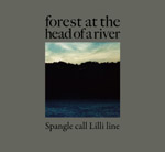 Spangle call Lilli lineが3連続リリースの最後を締めくくるアルバム『forest at the head of a river』を発表! 3つの作品を通じて彼らが描き出すものとは?