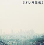 GLAYが新レーベルより第1弾シングル「Precious」をリリース!
