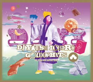 DJやついいちろう(エレキコミック)の第3弾ROCK MIX CD『ゴールデン・ヒッツ』発売決定!