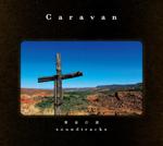 Caravan(キャラヴァン)が通算7枚目のオリジナル・アルバムをリリース!
