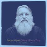 ロバート・ワイアット、全キャリアを総括する2枚組ベスト盤&旧作ソロ・アルバム全8作が同時再発!