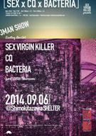 SEX VIRGIN KILLER、CQ、BACTERIAを迎えた3マンを開催 TOSHI(所沢)も登場
