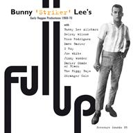 Bunny Lee�Υݥ��ȡ���å����ƥǥ�����ʽ���Full Up�٤��о�