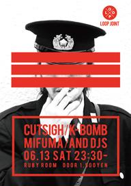 Cutsigh + SHOHEI��LOOP�٥��å�����K-BOMB��MIFUMA�б�