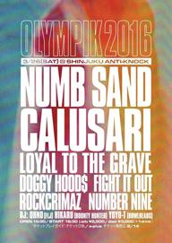 NUMB主催モッシュコロシアム〈OLYMPIK 2016〉間もなく開催 CALUSARI、SANDほか出演
