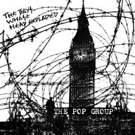 THE POP GROUP、未発表曲を含むライヴCD + DVDをリリース