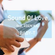 BABY-TがEDEN KAIをフィーチャーしたシングル「Sound Of Love」をリリース