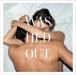 """【ウォッシュト・アウト】""""微かな感情のシグナルも表現できるポップ・レコードを""""—チルウェイヴ/グローファイの旗手、待望の1stアルバムを発表"""