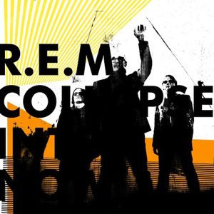R.E.M.、3年ぶりの新作『コラプス・イントゥ・ナウ』が国内盤で本日リリース!