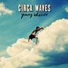 サーカ・ウェーヴス、デビュー・アルバム『ヤング・チェイサーズ』を来年3月にリリース!