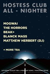 〈HOSTESS CLUB ALL-NIGHTER〉、モグワイ、ザ・ホラーズ、ビーク>らを迎えて開催