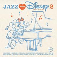 ディズニーの名曲がジャズで蘇る、大ヒット作の第2弾『ジャズ・ラヴズ・ディズニー 2』発売