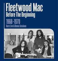 フリートウッド・マック、初期の未発表ライヴ&デモ音源集をリリース