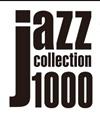 名盤・レア盤が100タイトル「ソニー・ジャズ・コレクション1000」
