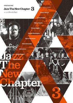 """""""ジャズの今""""を集約した新世代ガイド第3弾 『Jazz The New Chapter 3』登場"""