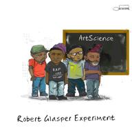 ロバート・グラスパー・エクスペリメント、ニュー・アルバム『アートサイエンス』を9月に世界同時リリース