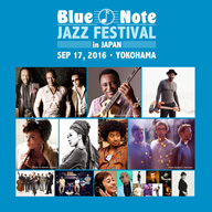 〈Blue Note JAZZ FESTIVAL in JAPAN 2016〉のタイムテーブルが決定