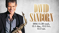 デヴィッド・サンボーンの来日公演がBLUE NOTE TOKYOで開催中