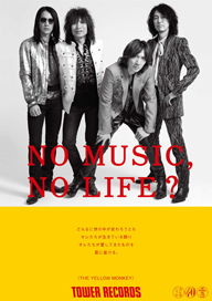 タワレコ「NO MUSIC, NO LIFE.」にTHE YELLOW MONKEYが初登場