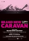 T字路s、3rdアルバム『BRAND NEW CARAVAN』と共に東名阪のワンマン・ツアーが決定