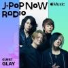 GLAY、Apple Music「J-Pop Now Radio」出演 空間オーディオ対応の新作について語る