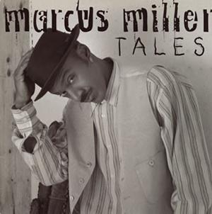 マーカス・ミラー / テイルズ 形態 / ジャンル:アルバム / ジャズ&フュージョン