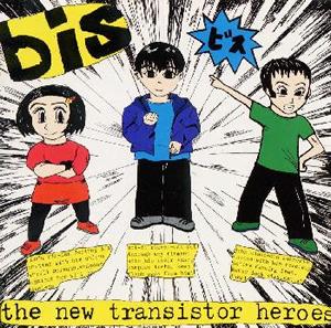 bis / ニュー・トランジスター・ヒーローズ